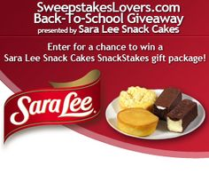 Enter the Sweepstakeslovers.com Back-To-School Giveaway presented by Sara Lee Snack Cakes for a chance to win a Sara Lee Snack Cakes SnackStakes gift package !  Enter at http://www.sweepstakeslovers.com/our-giveaways/sweepstakeslovers-com-back-to-school-giveaway-presented-by-sara-lee-snack-cakes/