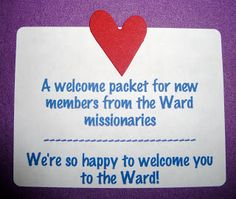 Ward-Missionary Ideas: Welcome Packet
