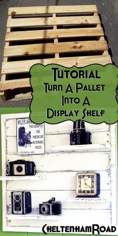 Tutorial - Turn a Pallet into a Display Shelf by Cheltenham Road