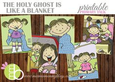 The Holy Ghost is Like a Blanket Printable Primary Talk