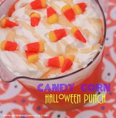 It's A Mom Thing!: Candy Corn Halloween Punch