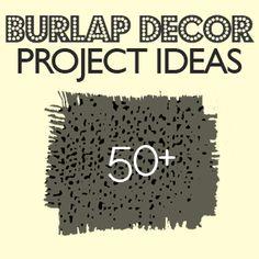 burlap ideas