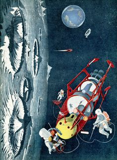 """""""This imaginary picture shows a space-crew inspecting their ship near the moon. The first man to stand on the moon may already have been born in this generation.""""— The Wonderful World by James Fisher; illustrations by Kempster and Evans (1954)"""