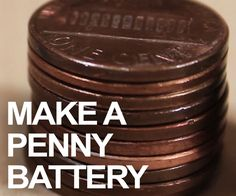 #DIY Penny #Battery. What's a penny worth these days?  Not much, but could there be some free energy hidden inside your spare pennies? You'd be surprised! Watch the video to learn how you can put together stacks of pennies to form \batteries that can drive small-current devices like LEDs and calculators. Great for the #kids