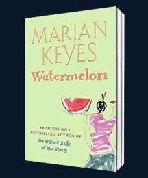 Marian Keyes: Watermelon - Walsh Girls Series