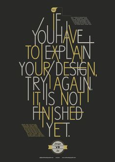 If you have to explain your design, try again, it is not finished yet.