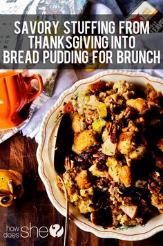 Thanksgiving Stuffing into Bread Pudding
