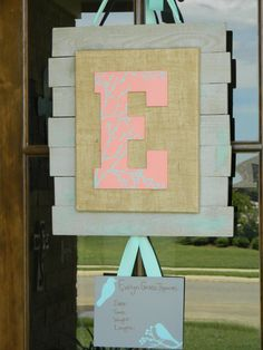 Custom Wooden Baby Inital Door Hanger, Wall Art, Hospital Door Hanger, Baby Announcement:  We have the wood and the ribbon, use burlap on the second piece, E make an A Write genesis 30:13 somewhere