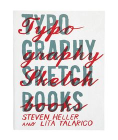 font, hostess gifts, coffee table books, typographi sketchbook