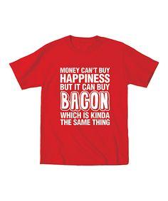 Money Can Buy Bacon