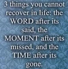 3 Things You Cannot Recover In Life