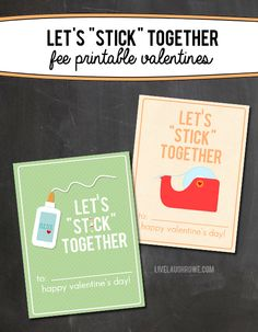 Let's Stick Together Free Valentine Printables with livelaughrowe.com #valentines #cards #hearts