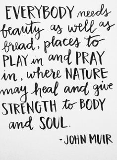 where nature may heal and give strength to body and soul.