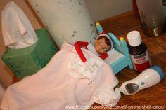 Dozens of Easy The Elf on The Shelf Ideas –  Elf Gets Sick #elfontheshelf #eflontheshelfideas