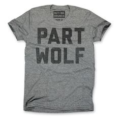 Part Wolf Tee Mens Gray