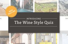 Are you someone who's always looking for the next new thing? Or mindful of what's in your wine? Find out, plus get custom-tailored wine recommendations