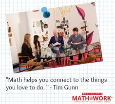 "Tim Gunn with aspiring fashion designers, on the set of ""Math at Work,"" our new web series that connects math skills with 21st century careers. Click to watch the premiere episode of the series, starring Tim Gunn and Diane Von Furstenberg! #MathatWork #Math #Fashion"