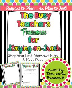 For Busy Teachers Everywhere!  Staying on top of health should be a top priority!  Use these planning sheets to help you.  {freebie}