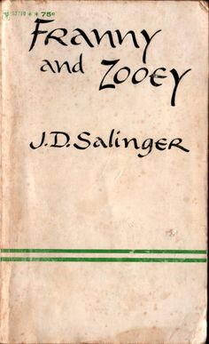 franny and zooey. jd salinger