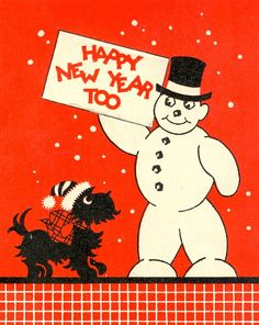 A cute vintage scottie dog and a snowman to wish you a very happy New Year! #vintage #New_Years #card