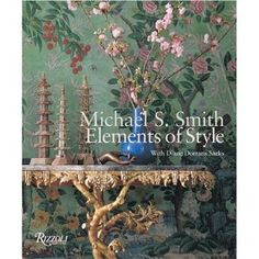Michael S. Smith : Elements of Style
