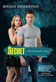 Secret by Brigid Kemmerer | Elemental, BK#4 | Publisher: Kensington Teen | Publication Date: January 28, 2014 | www.brigidkemmerer.com | #YA #Paranormal