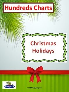 Christmas Hundreds Charts - Christmas Holidays Theme 25 different styles with a blank one for each.