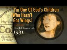 :: 159 :: The Lee Morse Discography :: I'm One Of God's Children : Columbia 1931 - YouTube