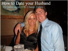 How to Date your Husband!