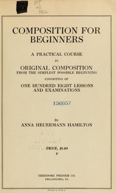 Composition for beginners : a practical course ...