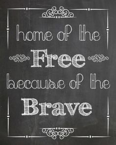 Free Memorial Day Chalkboard Art Printable - Home of the Free Because of the Brave - Handmade Is Better