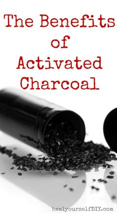 The Many Benefits of Activated Charcoal | www.healyourselfDIY.com