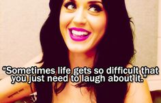 We couldn't agree more with Katy Perry!