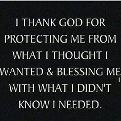 the lord, baby sayings, thanking god, protect me, remember this, thought, quot, i thank god for protecting me, true stories