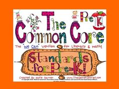 "Cutest EVER!! ""PRE-K"" Common Core Standards Posters!!  ""Follow Me"" on Teachers Pay Teachers (and Pinterest!) for notification of FREE DOWNLOAD WINDOWS of initial postings!!"