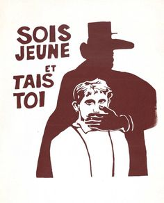 """Atalier Populaire, Paris Student Protest Poster, """"Be Young and Shut Up,"""" France, 1968"""
