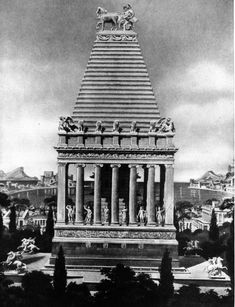 The Mausoleum at Halicarnassus.