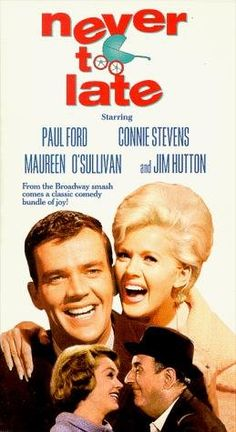 Hilarious film about late pregnancy. Jim Hutton, Connie Stevens. Paul Ford is really funny.
