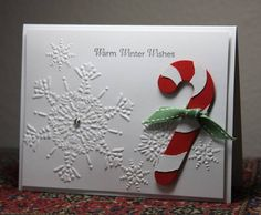 Candycane Christmas Card - Stampin' Up! Snowflake dry embossed, candy cane Warm wishes...