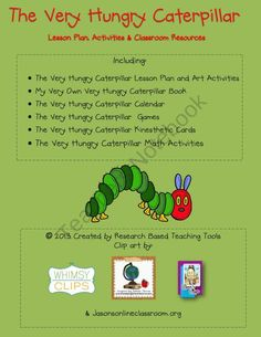The Very Hungy Caterpillar Lesson, Activities and Classroom Resources from Research Based Teaching Tools on TeachersNotebook.com (67 pages)  - The Very Hungry Caterpillar Lesson Plan, Activities and Classroom materials!
