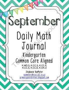 September Daily Math Journal (Common Core Aligned) from Mrs. VanMeter on TeachersNotebook.com -  (24 pages)  - The September Daily Math Journal is Common Core aligned to Kindergarten curriculum. It includes 21 days of spiral review.