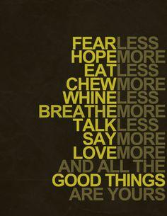 Fear less, hope more. fave quot, life quot