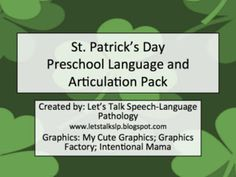 Let's Talk Speech-Language Pathology: St. Patrick's Day Preschool Language and Articulation Packet. Pinned by SOS Inc. Resources. Follow all our boards at pinterest.com/sostherapy for therapy resources.