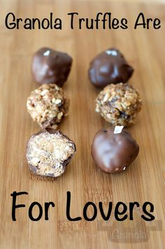Granola Truffles Are For Lovers