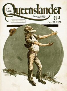 Lovely covers of Australian magazine Queenslander from the 1920s and 1930s