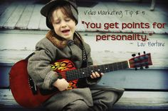 """""""You Get Points for Personality.""""  Put your personality into your videos!  This does not mean you have to be """"over the top"""" or super charismatic.  You just need to be yourself and inject some of your own personality into your video.  Find more tips and resources at http://www.loubortone.com"""