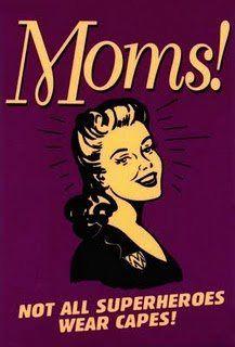 Super moms!