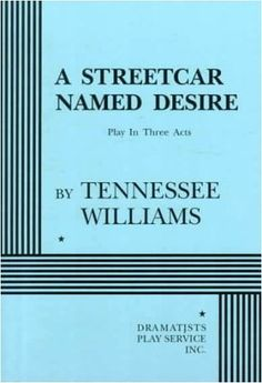 A Streetcar Named Desire by Tennessee Williams. #AStreetcarNamedDesire #NYSWritersInst