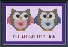 Cute owl cross-stitch pattern: owl always love you-I need this for Reagan's room!