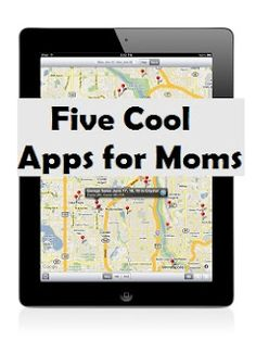 Moms needs cool Apps too...here are a few that you are sure to love!